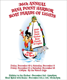 36th Annual Dana Point Harbor Boat Parade of Lights